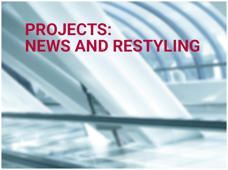 PROJECTS: NEWS AND RESTYLING